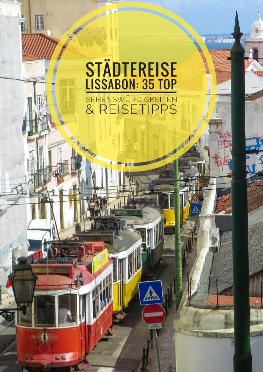 Pinterest Pin Städtereise Lissabon Sehenswürdigkeiten Städtetrip Portugal